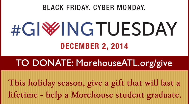 MorehouseATL joins the #GivingTuesday Movement