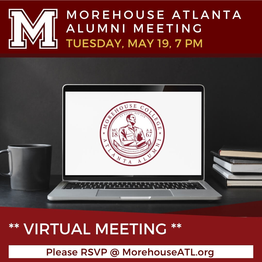 May 2020 Morehouse College Atlanta Alumni Meeting