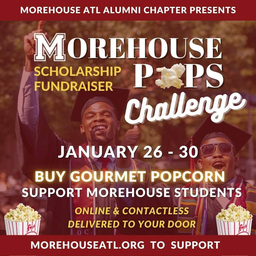 Morehouse Pops Challenge Scholarship Fundraiser