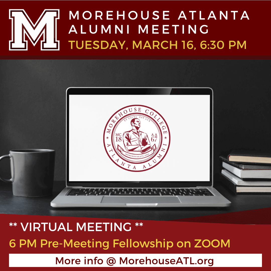 March 2021 Morehouse Atlanta Alumni Meeting