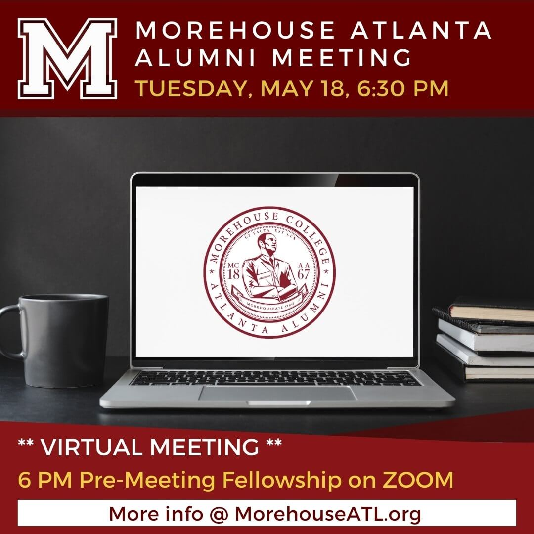 May 2021 Morehouse Atlanta Alumni Meeting